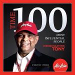 AirAsia Group CEO Tony Fernandes NAMED One of TIME MAGAZINE'S TIME 100 Most Influential People in the World